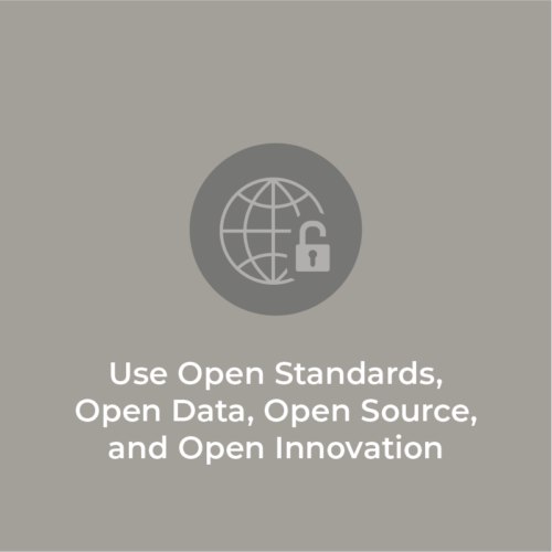 Use Open Standards, Open Data, Open Source, and Open Innovation: Stay tuned for the video release!