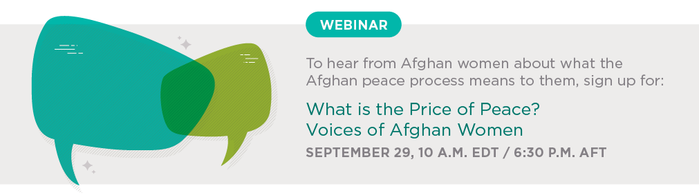 Promotion for the event Webinar: What is the Price of Peace? Voices of Afghan Women